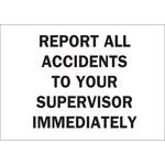 Brady B-401 Poliestireno Rectángulo Cartel de aviso de accidente Blanco - 10 pulg. Ancho x 7 pulg. Altura - 22684