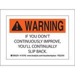 Brady 110742 Negro/Naranja sobre blanco Poliéster Etiqueta motivacional - Interior/exterior - Ancho 5 in - Altura 3 1/2 in - B-302