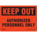 Brady 20330LS Rectángulo Poliéster Letrero/aviso para mantenerse afuera - Altura 3.5 pulg. - B-485
