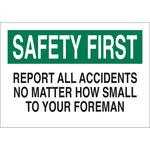 Brady B-401 Poliestireno Rectángulo Cartel de aviso de accidente Blanco - 10 pulg. Ancho x 7 pulg. Altura - 22650