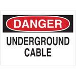 Brady B-302 Poliéster Rectángulo Cartel de cable o línea enterrada Blanco - 10 pulg. Ancho x 7 pulg. Altura - Laminado - 84925
